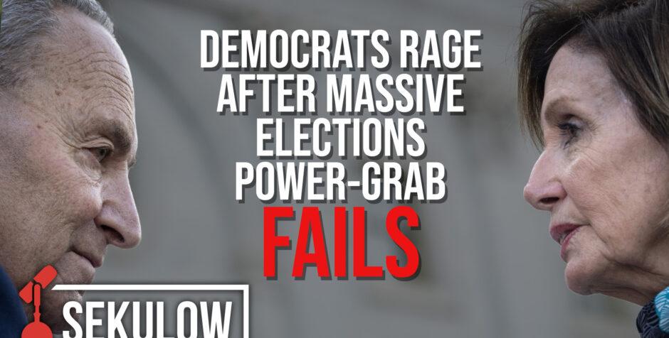Democrats Rage After Massive Elections Power-Grab Fails